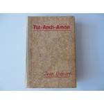 Tut-Anch-Amon van Jean Capart 1ste druk